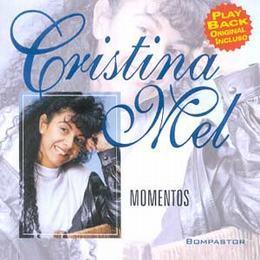 Cristina Mel - Momentos 1998